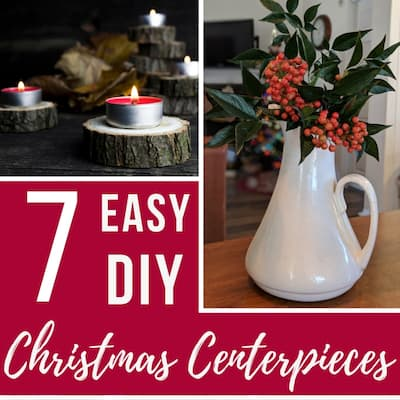 7 Easy To Make Christmas Centerpieces (Super Quick & Cheap!)