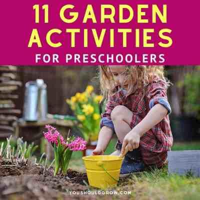 11 Fun Gardening Activities for Preschoolers