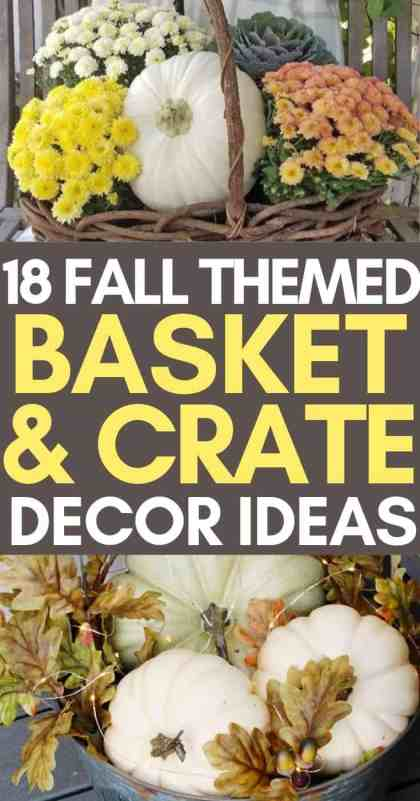 Fall themed basket and crate decor ideas pinterest pin