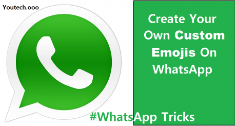 WhatsApp Emojis - How to Make Your Own Emojis