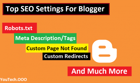 Blogger SEO Settings For Blogspot | Increase Website Ranking