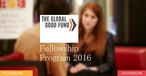 Global-Good-Fund-Fellowship-Program-2016