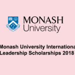 Monash University International Leadership Scholarships 2018 in Australia