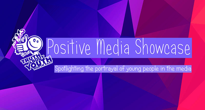 Positive Media Showcase
