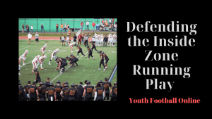 Defending the Inside Zone Running Play