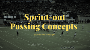 Sprint-out Passing Game