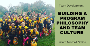 Building a Program Philosophy and Team Culture