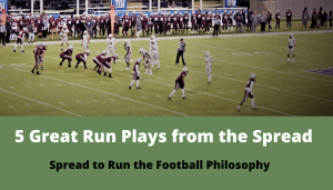 5 Great Run Plays from the Spread