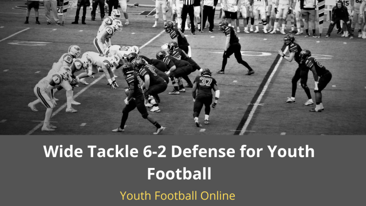 The Wide Tackle 6-2 Defense for Youth Football | Complete BreadownYouth Football Online