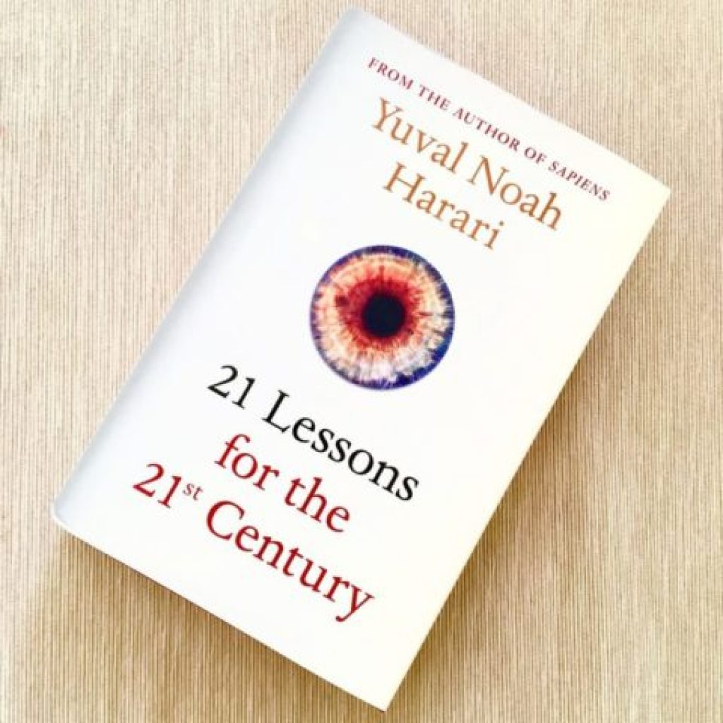 """21 Lessons for the 21st Century"" للكاتب ""Yuval Noah Harari"""
