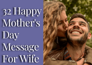 32 Happy Mother's Day Message For Wife