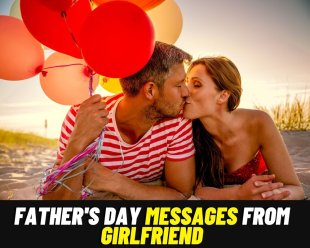 Fathers day message from girlfriend to boyfriend