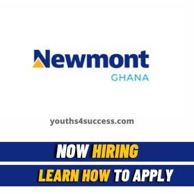 Newmont Ghana mining careers