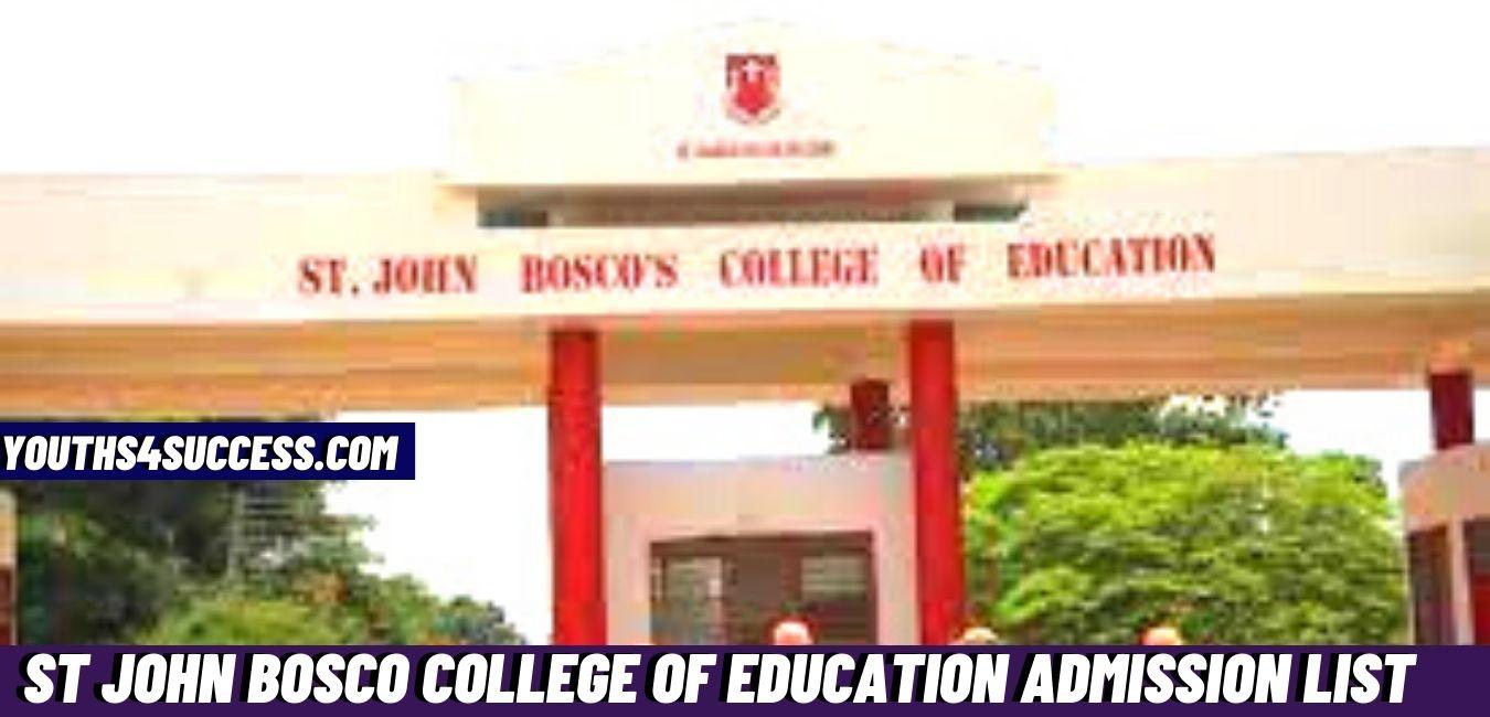 St John Bosco College Of Education Admission List