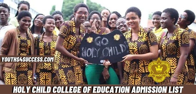Holy Child College Of Education Admission List