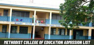Methodist College Of Education Admission List