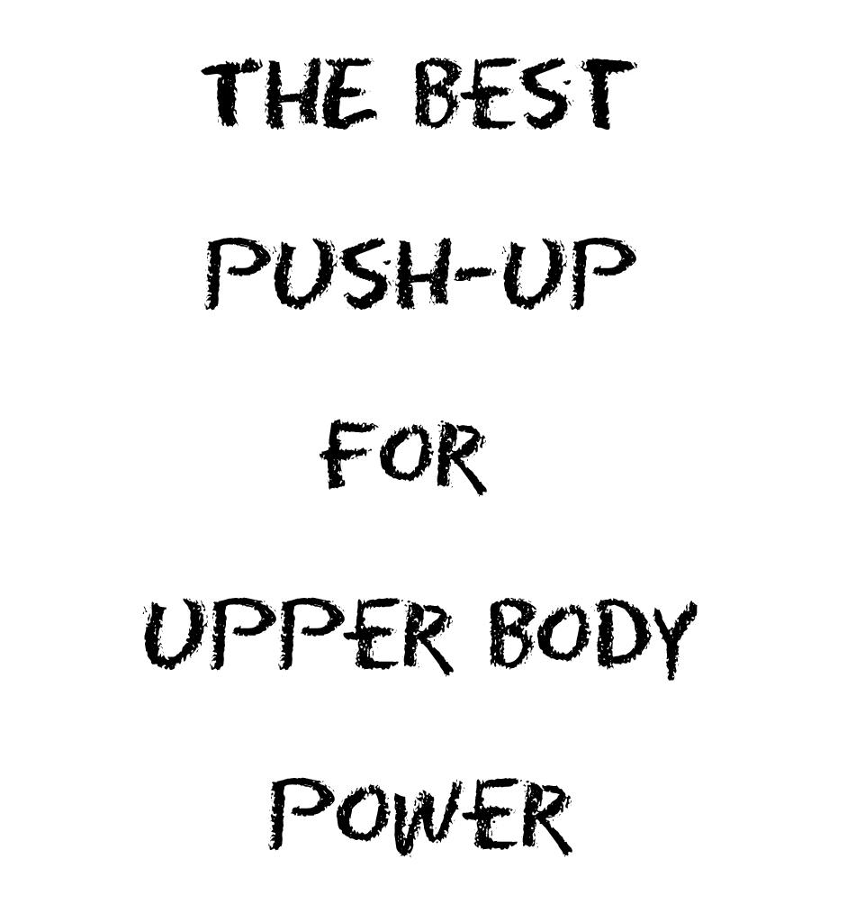 The Best Plyometric Push-up for Upper Body Power
