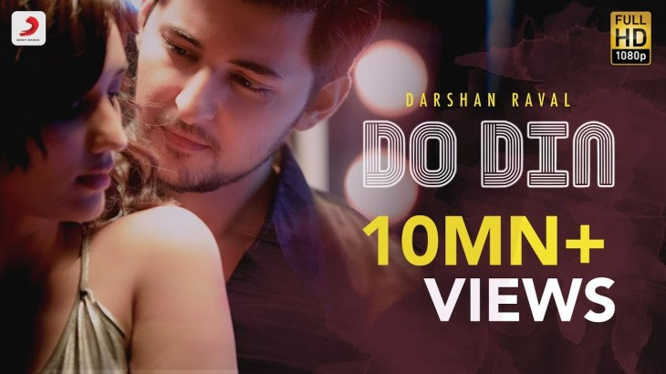 Do Din – Darshan Raval | Akanksha Sharma | Latest Hits 2018