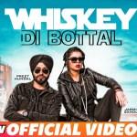 Whiskey Di Bottal(Official Video)   Preet Hundal & Jasmine Sandlas   Latest Punjabi Songs 2018