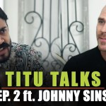 BB Ki Vines- | Titu Talks- Episode 2 ft. Johnny Sins |