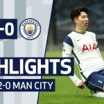 HIGHLIGHTS   SPURS 2-0 MAN CITY   Son and Lo Celso goals beat City!
