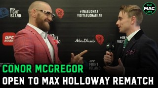 "Conor McGregor on Max Holloway: ""He's definitely in the pipeline for a bout against me"""