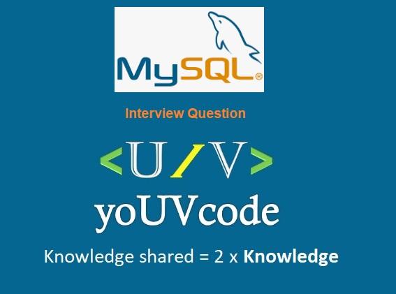 MySQL Interview Question