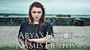 Game Of Thrones Dizisindeki Arya Stark'ın Ölüm Listesi