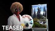 Deadpool – Muhteşem Ressam Bob Ross Canlandırması!