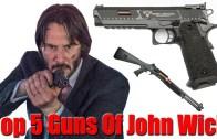 John Wick – Filmde Yer Alan Ölüm Makinesi Silahlar!