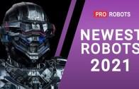 2021 Yılına Yakışır En Gelişmiş Robotlar Karşınızda!