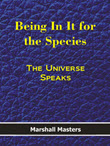 Being It for the Species