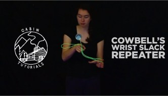 CLYW Cabin Tutorial – Cowbell's Wrist Slack Repeater