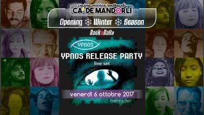 Ypnos Release Party @ Ca' De Mandorli