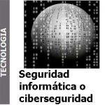 seguridadinformaticaociberseguridadportada-seccion-tecnologa-