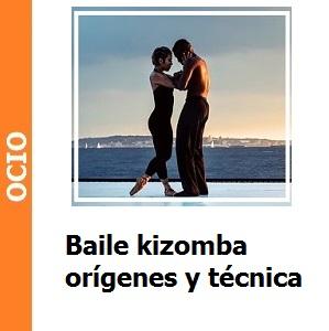 Baile kizomba orígenes y técnica
