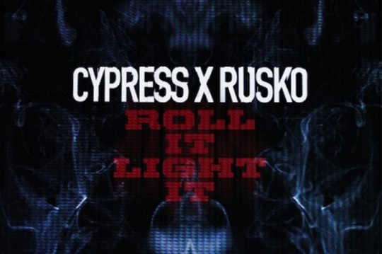 cypress hill rusko roll it light it 540x359 - Cypress Hill and Rusko Officially Announce Their Collaboration