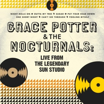GPN LiveFromSunStudios 1 - Grace Potter & The Nocturnals Announce Limited-Edition Collection for Record Store Day