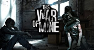 featured 600x224 this war is mine - This War of Mine -Trailer #videogame by @11bitstudios #Android