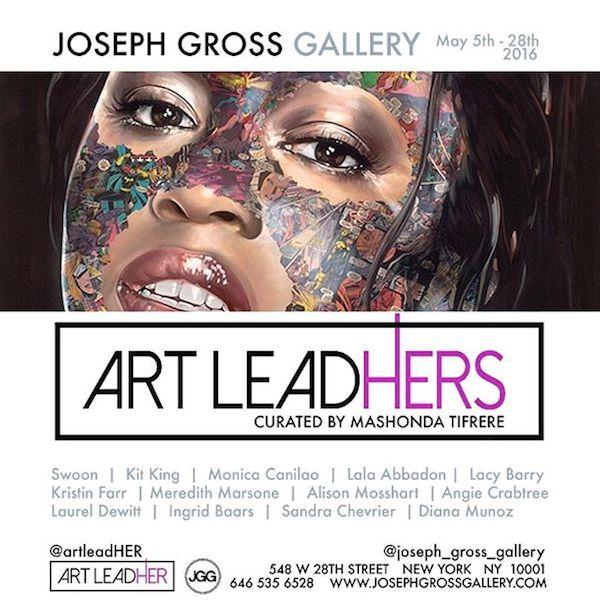 13108682 1729438497328013 180601590 n - ArtLeadHER's 1st Annual Group Exhibit May 5 -28, 2016  @LifeStyleHer @JGrossGallery @kitkingart @MashondaLoyal