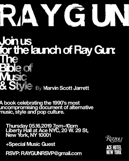 Ray Gun invite Finals2 540x671 - Rizzoli Books & Marvin Scott Jarrett release Ray Gun: The Bible of Music & Style @marvinjarrett @Rizzoli_Books
