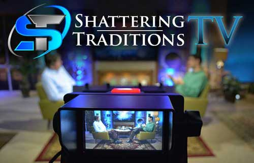 Shattering Traditions Bible TV program