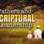 How to be a good father from the Bible