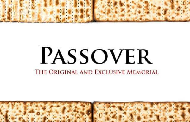 Passover: The Original and Exclusive Memorial - Yahweh's Restoration