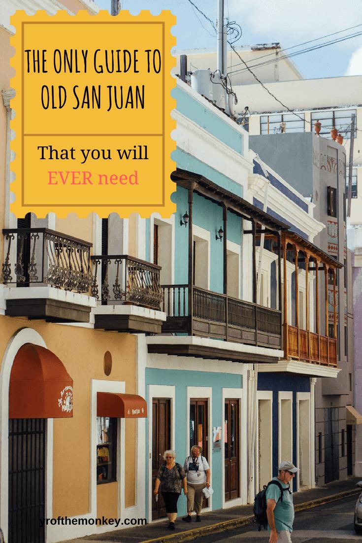 Old San Juan self guided tour