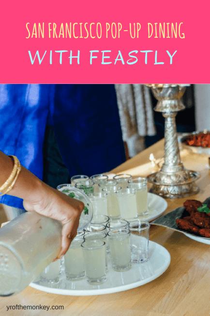 Feastly SF San Francisco pop up meals food dinner drinks lunch brunch