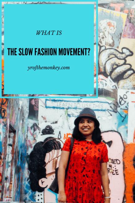 slow fashion movement fashion revolution ethical fashion style