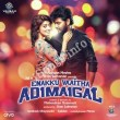 Enakku Vaaitha Adimaigal Songs Free Download