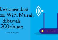 6 rekomendasi router wifi murah dibawah 200ribuan