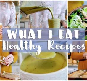 WHAT I EAT IN A DAY Healthy Balanced Recipes